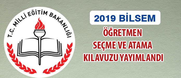 2019 Yılı BİLSEM'e Alınacak Öğretmen Kontenjan Listesi