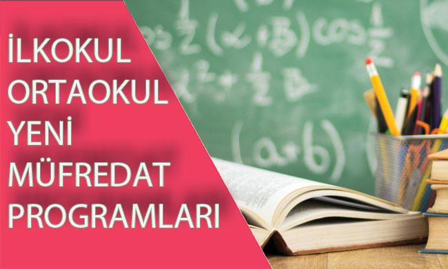 İlköğretim (İlkokul-Ortaokul) Yeni Müfredat Programları