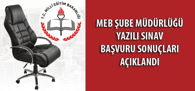 MEB Şube Müdürlüğü yazılı sınav başvuru sonuçları açıklandı