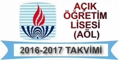 2016-2017 Yılı Açık Öğretim Lisesi (AÖL) Kayıt İşlemleri - Sınav Tarihleri