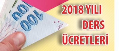 2018 Yılı Ek Ders,Nöbet ve Kurs Ücretleri