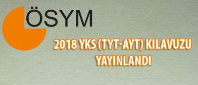 2018 YKS(TYT-AYT) Kılavuzu Yayınlandı