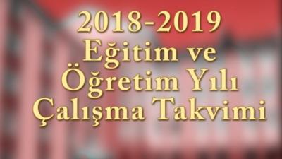 MEB 2018-2019 eğitim öğretim yılı çalışma takvimi