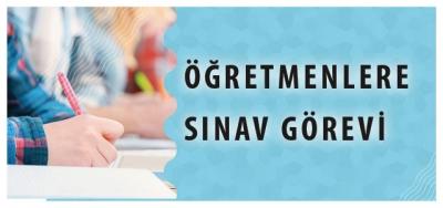MEB'den Öğretmenler İçin 3 Yeni Sınav Görevi