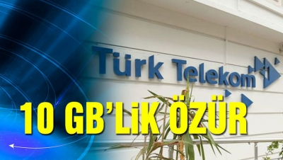 Türk Telekomdan 10 Gb'lik Özür