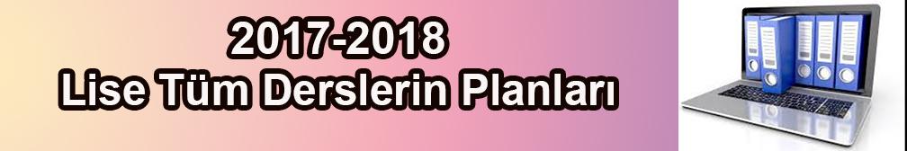 Lise Tüm Dersler Ünitelendirilmiş Yıllık Planlar 2017-2018